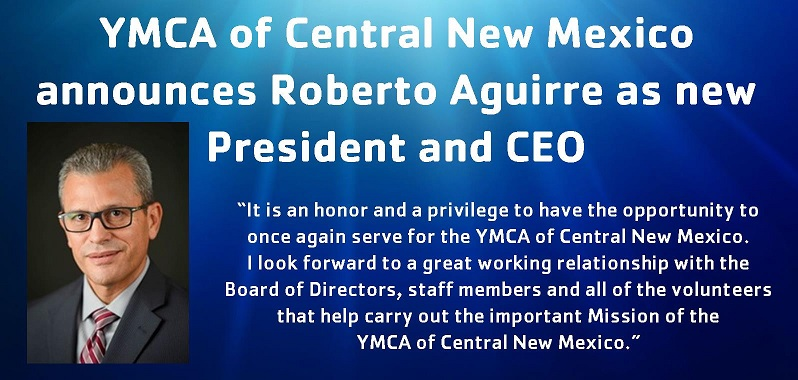 Roberto Aguirre, New President and CEO